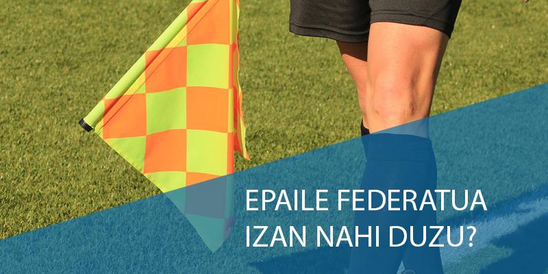 epaile-federatua-izan-nahi-irudia-gipuzkoako-futbol-federazioa